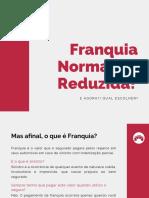 E-book - Franquia Normal ou Reduzida