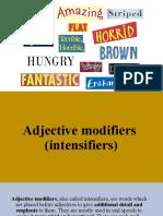 Adjective modifiers (intensifiers)