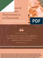 Venta y Distrubucion de los Productos Gastronomicos en Guatemala.