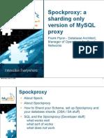 Sharding Using Spockproxy_ A Sharding-only Version of MySQL Proxy Presentation