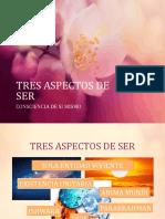 3. TRES ASPECTOS DE SER