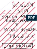 "Program for Aron Blom ""SAM"" and Salka Ardal Rosengren & Mikko Hyvönen ""Trash Talk"""