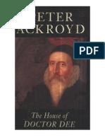 The House of Doctor Dee - Peter Ackroyd