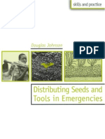 Distributing Seeds and Tools in Emergencies
