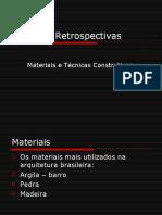 Técnicas Retrospectivas - materiais e técnicas