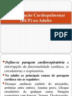 3 Ressuscitação Cardiopulmonar (RCP) No Adulto