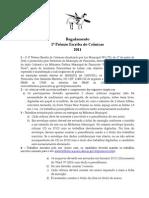 Regulamento do 1º Prêmio Escriba de Crônica 2011