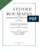 Nicolae Iorga - Histoire Des Roumains Et de La Romanité Orientale. Volumul 2 - Les Maîtres de La Terre (Jusqu'à l'an Mille)