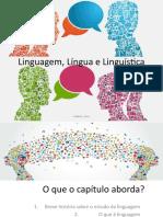 Linguagem, Língua e Linguística