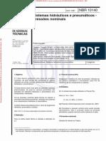 NBR 10140 de 11.1987 - Sistemas hidráulicos e pneumáticos - Pressões nominais - Padronização