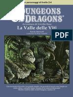 D&D - Set DZ-DR3 La Valle Delle Viti