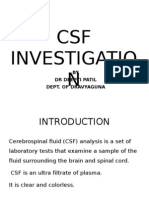 CSF INVESTIGATION