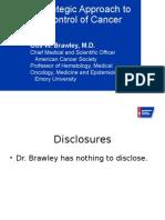 Current Issues in Cancer (Otis Webb Brawley, MD)