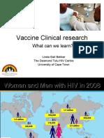 Progress in Clinical Research (Linda-Gail Bekker MBChB, DTMH, DCH, FCP(SA), PhD.)