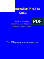 What Journalists Need To Know (Dr. Mark A. Wainberg)
