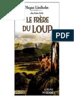 Le Frère Du Loup by Robin Hobb - Le Peuple Des Rennes - 2 [Robin Hobb - Le Peuple Des Rennes - 2] (Z-lib.org).Epub