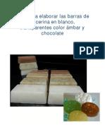 Formula Barra de Glicerina Transparente,Blanca y de Chocolate