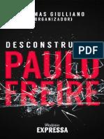 Desconstruindo Paulo Freire - Thomas Giulliano