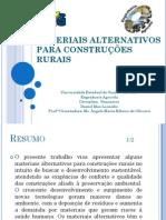APRESENTAÇÃO MATERIAIS ALTERNATIVOS PARA CONSTRUÇÕES CIVIS E RURAIS - Daniel Max