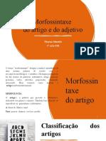 Morfossintaxe do artigo e do adjetivo