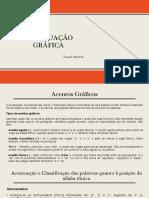 Acentuação Gráfica, Ortoépia e Prosódia