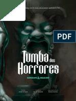 Tumba dos Horrores - Revisitado