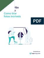 Como tirar fotos incríveis de produtos pra sua loja virtual - Ebook Loja Integrada