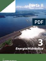 3. Energia Hidráulica - PARTE II – Fontes renováveis
