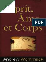 Esprit,Ame Et Corps