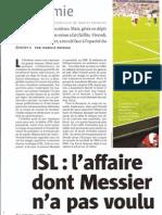 ISL, l'affaire dont Messier n'a pas voulu