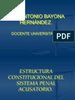 2_ Estructura Constitucional Del Sistema Penal Acusatorio