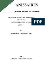 WEISSMANN, Hahoum - Les Janissaries. L'Organisation militaire des Ottomans (1965)-LQ