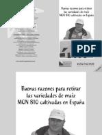 Cuaderno sobre razones para retirar el maíza transgénico del estado español. Contra monsanto