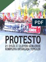 PROTESTO - 21 Eylül'ü İzleyen Günlerde Komploya Ortaklaşa Tepkiler