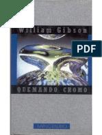 william gibson - saga cyberpunk - 0 - quemando cromo
