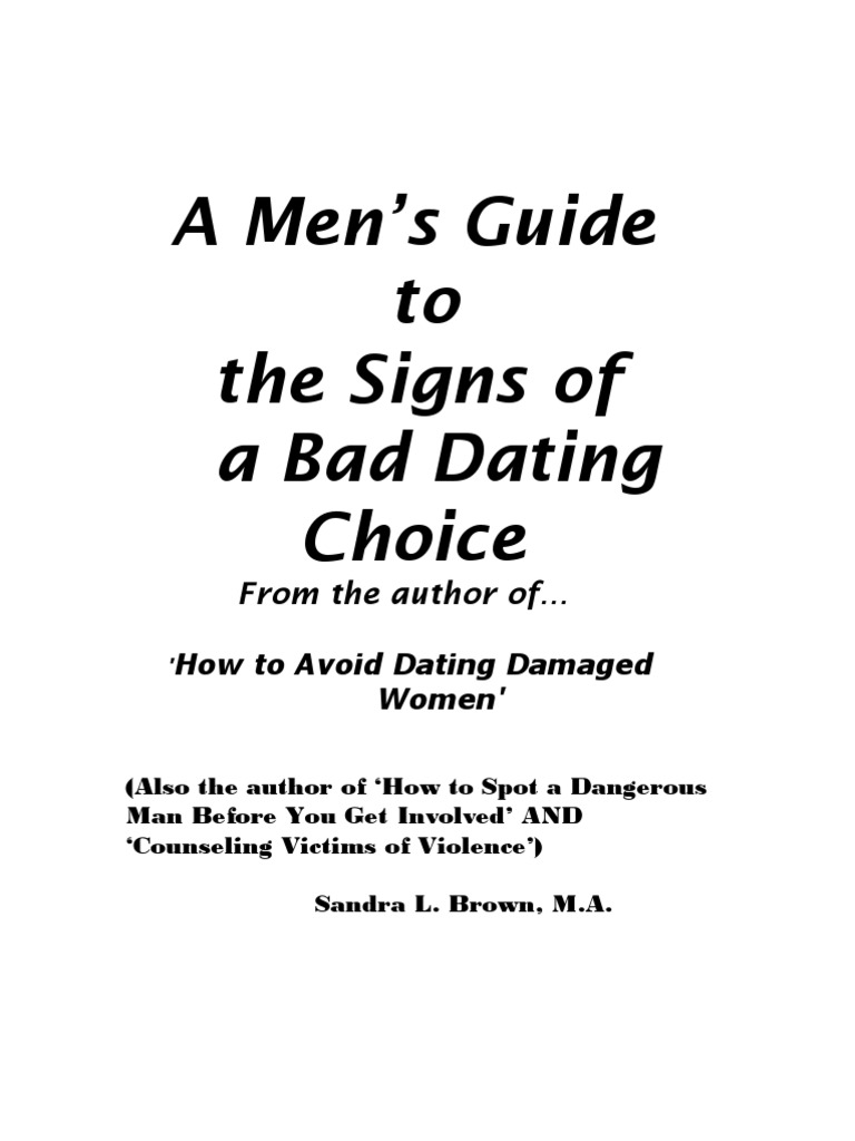 Dating a dangerous woman