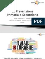 Prof. Cognetti Prevenzione Primaria  e Secondaria