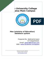 Ministry of Education Database System. By- Abdirashid Jeeni