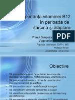 Vitamina B12 in sarcina si alaptare