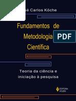 KÖCHE, J C. Fundamentos de Metodologia Científica