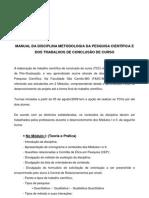 MANUAL DA DISCIPLINA METODOLOGIA DA PESQUISA CIENTÍFICA E DOS TRABALHOS DE CONCLUSÃO DE CURSO - Faculdade São Camilo