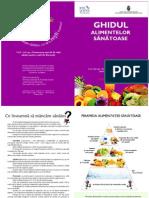 Brosura Ghidul Alimentelor Sanatoase 10-18 ani