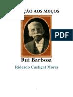 ORAÇÃO AOS MOÇOS - RUI BARBOSA