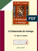 Márcio Valadão - A Embaixada do Inimigo