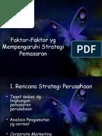 Faktor berperan dalam strategi pemasaran