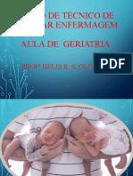 GERIATRIA- Gerontologia -  enfermagem