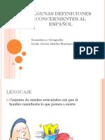 2. ALGUNAS DEFINICIONES CONCERNIENTES AL ESPAÑOL