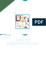 VIAS DE ADMMINISTRACION DE MEDI