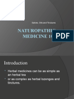 Naturopathic Medicine 101 - Salves, Oils and Tinctures