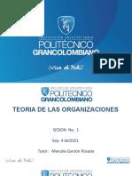 Sesión Sincrónica # 1 Sept 04-2021-Teoria de Las Organizaciones- PREGRADO